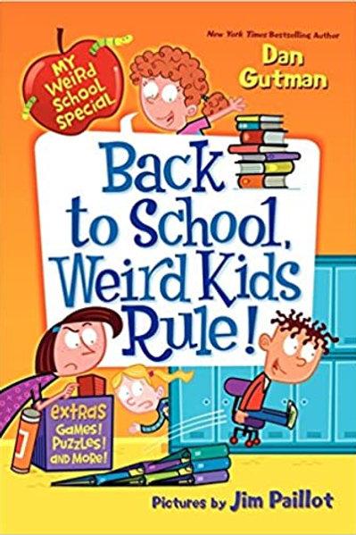 "My Weird School Special ""Back to School, Weird Kids Rule!"""