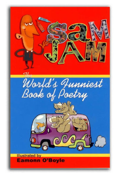 Sam Jam - The World's Funniest Book of Poetry
