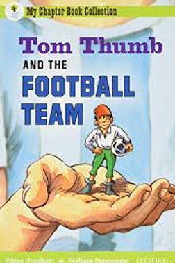 My Chapter Book Collection - Tom Thumb and the Football Team