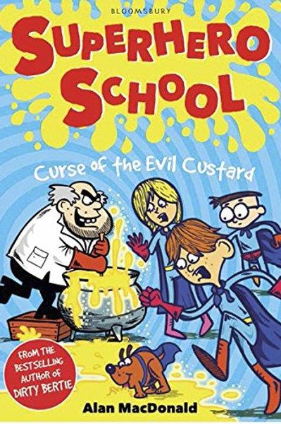 Superhero School - Curse of the Evil Custard