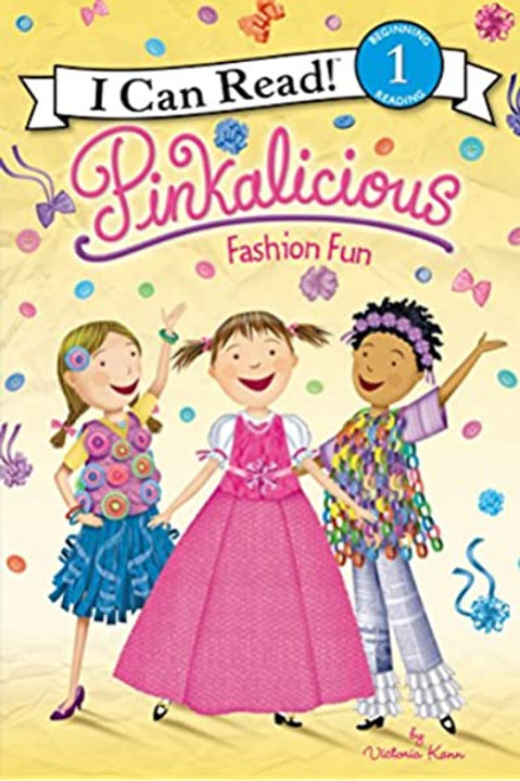 "I Can Read (Level 1) - Pinkalicious ""Fashion Fun"""