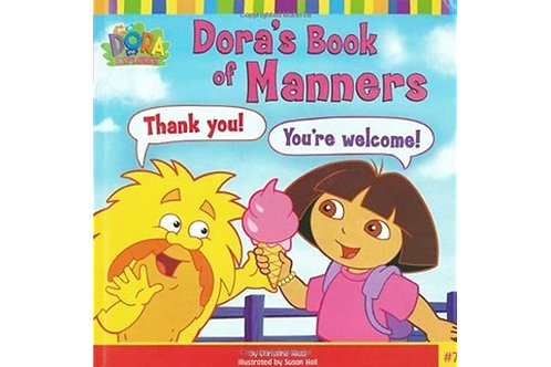 "Dora the Explorer - Dora's Book of Manners ""Thank you! You're Welcome!"""