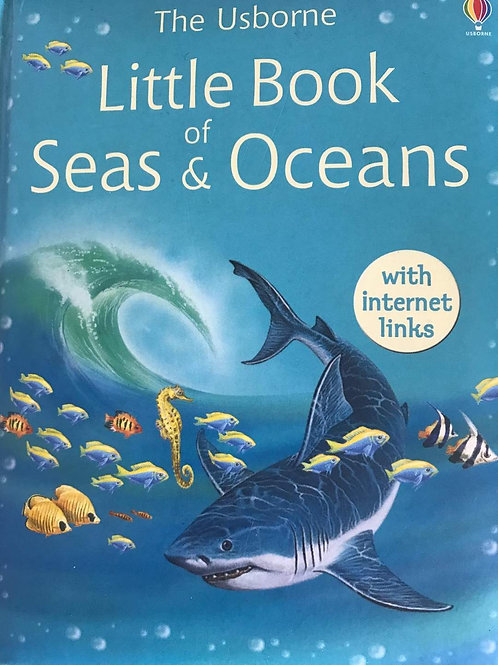 The Usborne - Little Book of Seas & Oceans (With Internet Links)