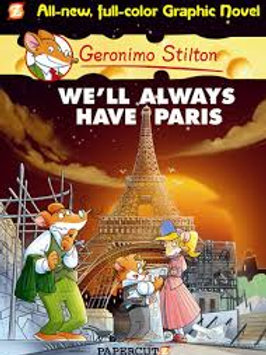 """Geronimo Stilton - """"We'll Always Have Paris"""" (All-new, full-color graphic novel)"""