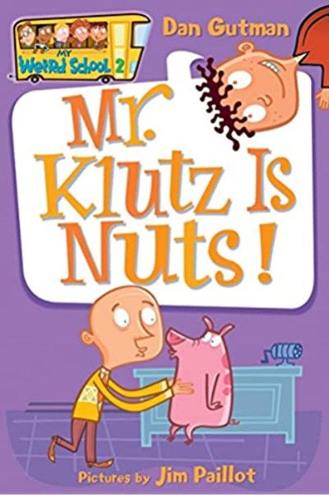 My Weird School #2 - Mr. Klutz is Nuts!