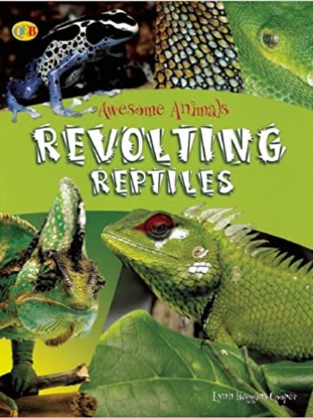Awesome Animals Revolting Reptiles