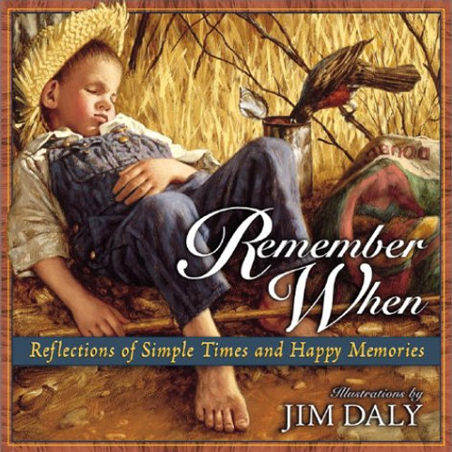 Remember When - Reflection of Simple Times and Happy Memories