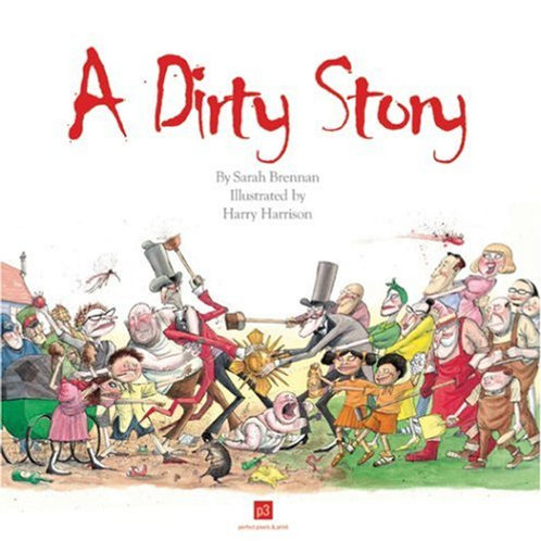 A Dirty Story