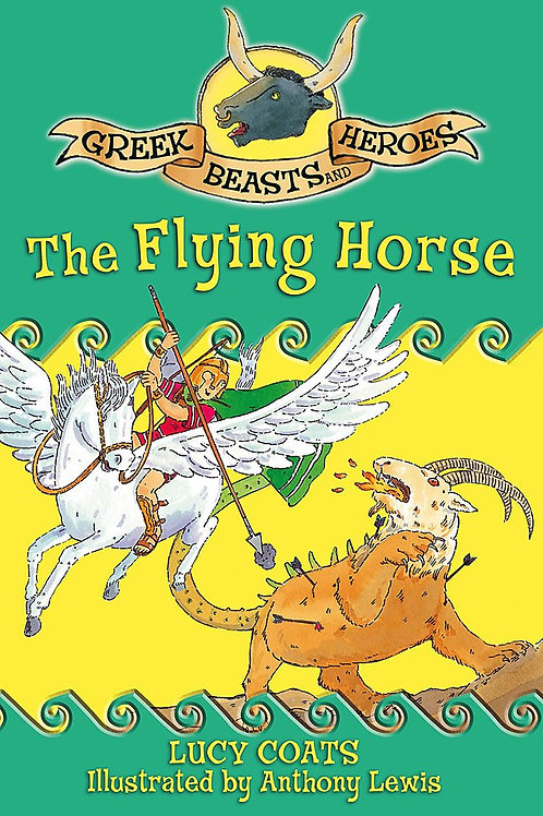 Greek Beasts and Heroes - The Flying Horse