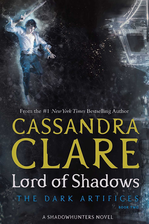 """Lord of Shadows """"The Dark Artifices"""""""