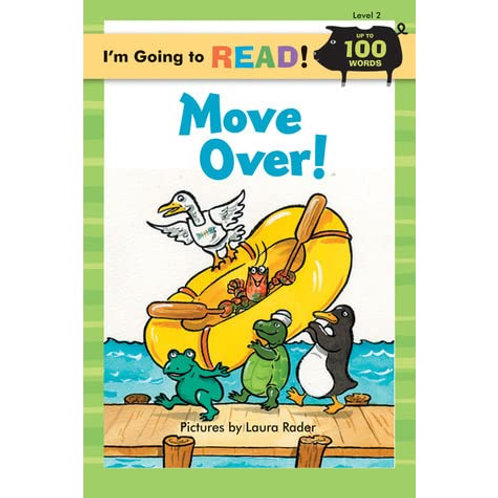 """I'm Going to Read! - """"Move Over!"""""""