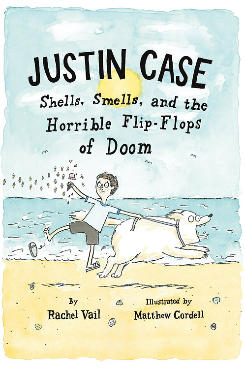Justin Case - Shells, Smells, and the Horrible Flip-Flops of Doom