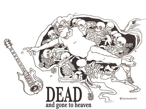 Dead and Gone to Heaven