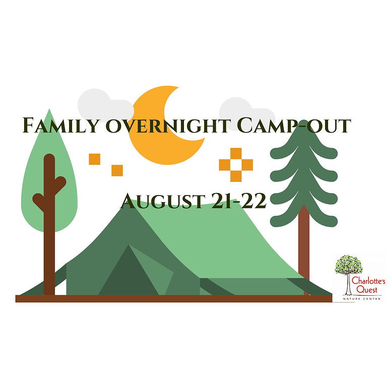 August Family Camp-Out