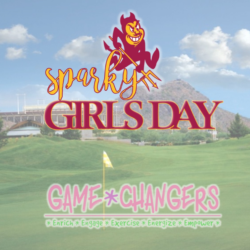 Sparky Girls Day {Game Changers: ASU}