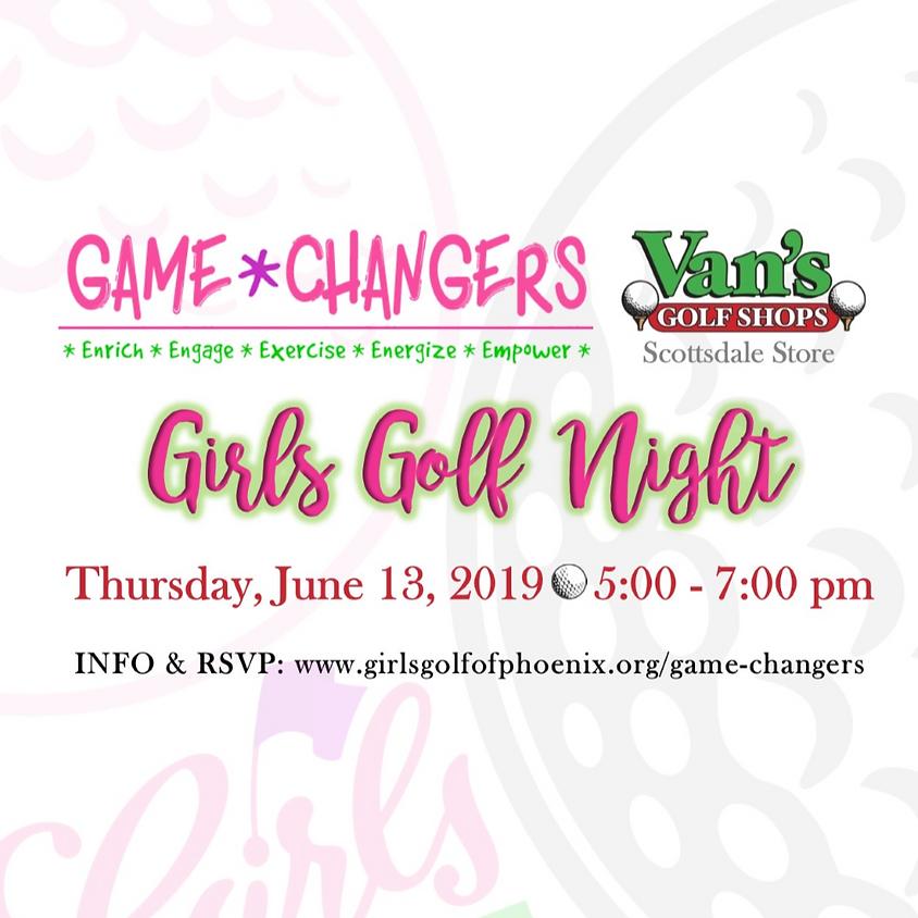 Game Changers: VANS Girls Golf Night! (FREE)