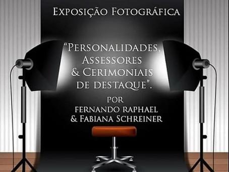 """Prêmio & Exposição Fotográfica """"Personalidades, Assessores & Cerimoniais de Destaque""""."""