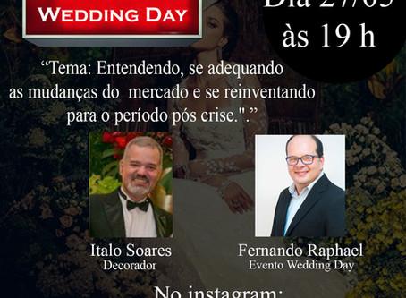 Live com Fernando Raphael & Italo Soares Decorador em bate papo sobre o mercado de eventos.