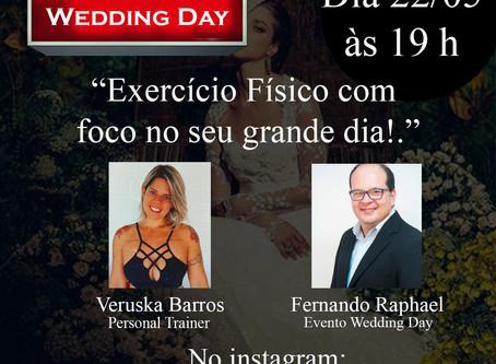 """Live com Fernando Raphael & Veruska Barros; Tema: """"Exercício Físico com foco no seu grande dia!."""""""