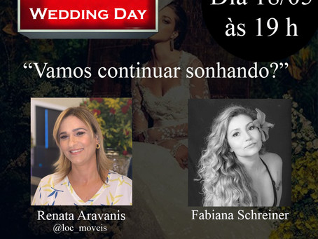"""Live: Fabiana Schreiner & Renata Aravanis da loc moveis com o Tema: """"Vamos continuar sonhando""""."""