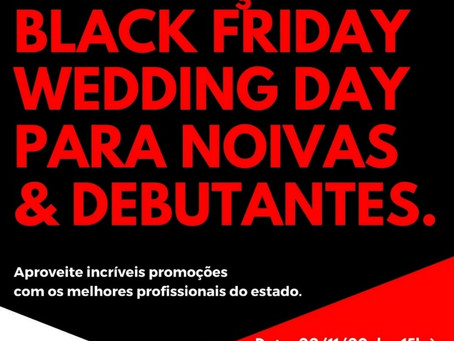 Black Friday Wedding Day