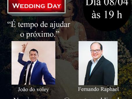 Live Wedding Day com o consultor personal stylist João Souza da Vert Sophistique & Fernando Raphael