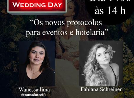 """Live: Fabiana Schreiner com Wanessa Lyma, tema: """"Os novos protocolos para eventos e hotelaria""""."""