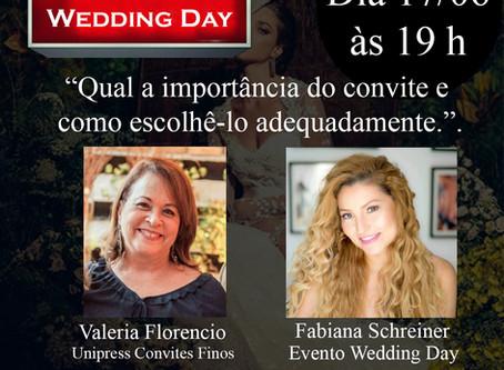 Live com Fabiana Schreiner CEO Wedding Day & Valeria da Unipress convites.