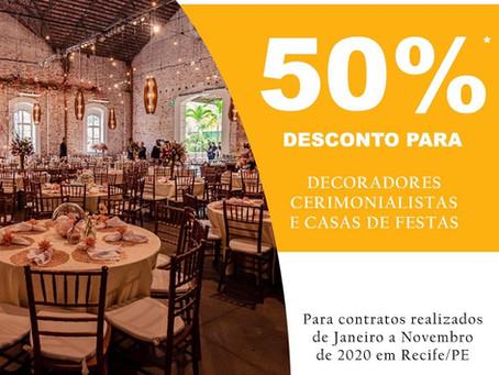 promoção especial para Decoradores, Cerimonialistas e para as Casas de Festas