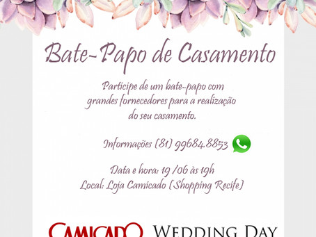 Bate-papo sobre casamento Wedding Day & Camicado
