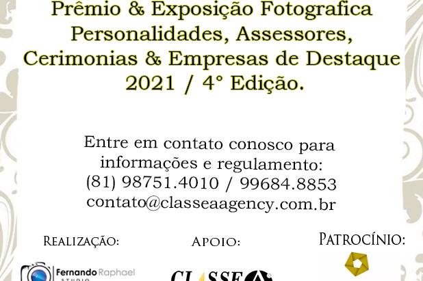 Prêmio e Exposição Fotográfica Personalidades, Assessores, Cerimoniais & Empresas de Destaque 2021.