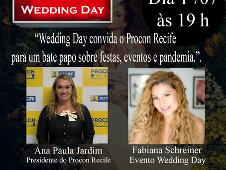"""Live: """"Wedding Day convida o Procon Recife para um bate papo sobre festas, eventos e pandemia.""""."""