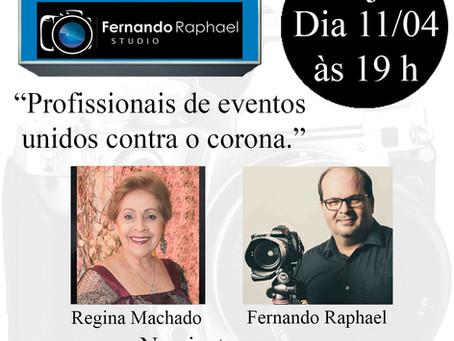 """Live """"Profissionais de eventos unidos contra o corona."""" com Fernando Raphael Studio & Damas & Noivas"""