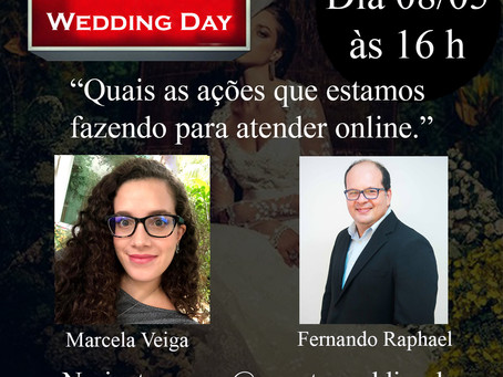 Live: Fernando Raphael CEO Evento Wedding Day & Marcela Veiga marketing da Vert Sophistique.