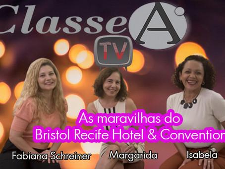 As maravilhas do Bristol Recife Hotel & Convention por Fabiana Schreiner, Margarida e Isabella.