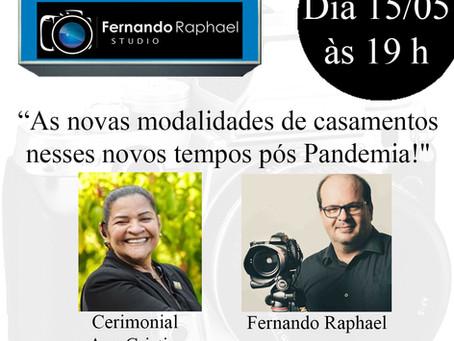 Dica Wedding Day: Live do Fernando Raphael Studio com Cerimonial Ana Cristina.