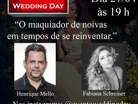 """Live com Fabiana Schreiner & Henrique Mello,Tema: """"O maquiador de noivas em tempos de se reinventar"""""""