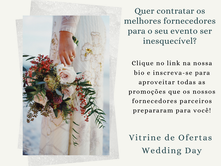 Vitrine de Ofertas Wedding Day