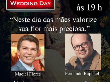 Live com Fernando Raphael & Maciel Flores. Tema: Neste dia das mães valorize sua flor mais preciosa.