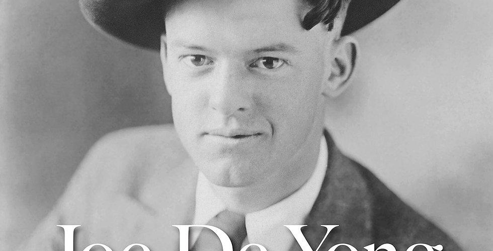 Joe De Yong: A Life in the West