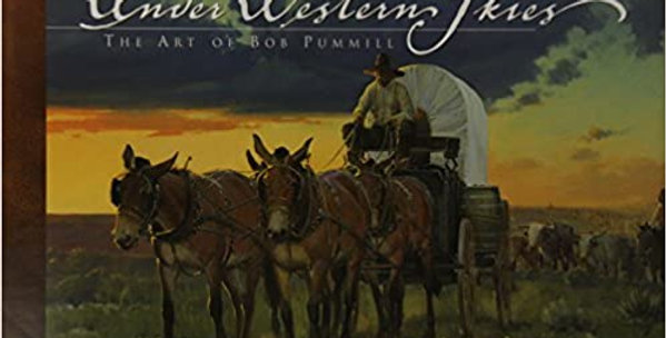 Under Western Skies: The Art of Bob Pummell