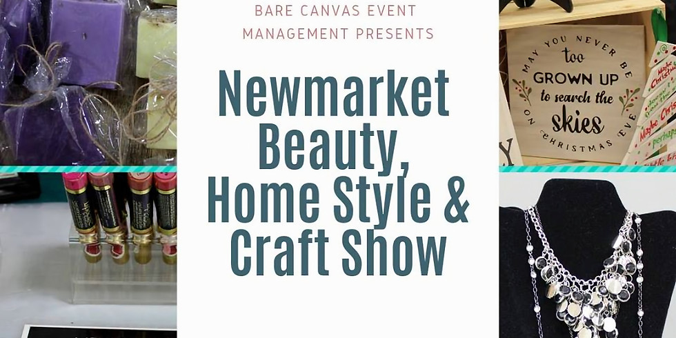 Newmarket Beauty, Home Style and Craft Show