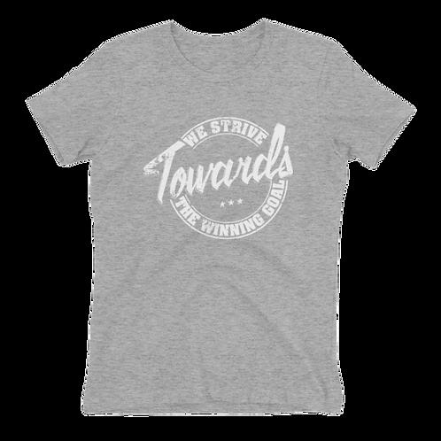 Strive Towards Goal Woman T Shirt