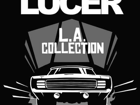 Lucer 'L.A. Collection' (Mighty Music Records)
