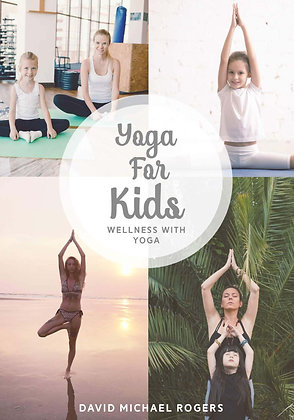 Yoga For Kids - Dave Rogers