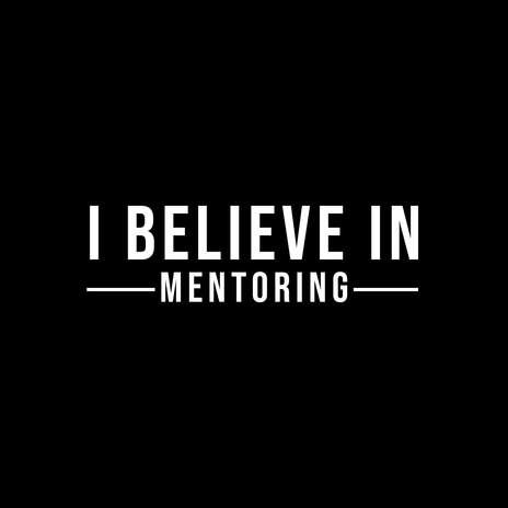 i believe in mentoring (1).png