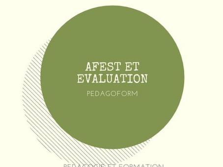 L'AFEST REINTERROGE-T-ELLE LES MODALITES D'EVALUATION EN FORMATION ?