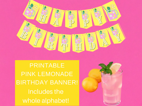 Pink Lemonade Happy Birthday Banner and Pink Lemonade Alphabet Banner | Pink Lemonade Party Décor