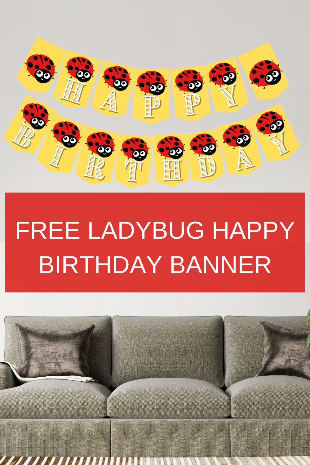 free printable ladybug banner for 1st birthday