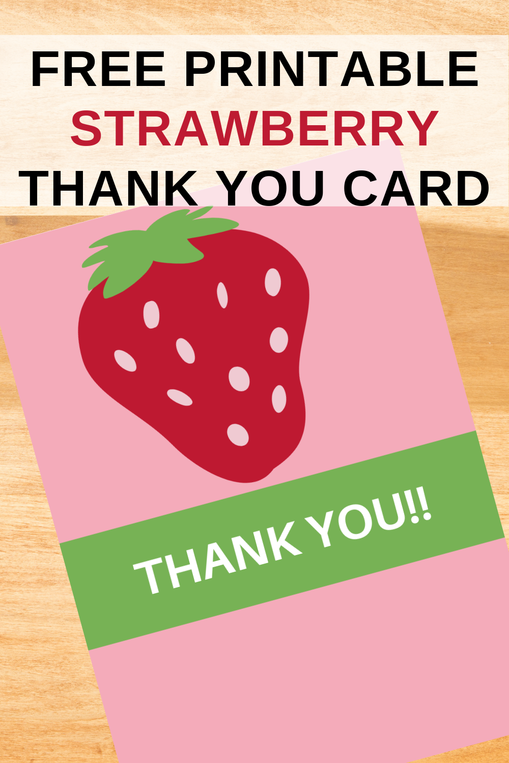free printable strawberry themed thank you note